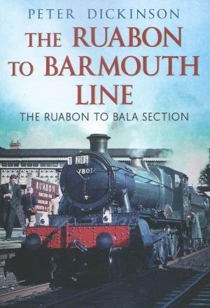 The Ruabon To Barmouth Line The Ruabon To Bala Section