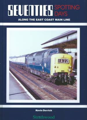 Seventies Spotting Days Along The East Coast Main Line