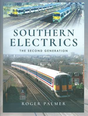 Southern Electrics The Second Generation
