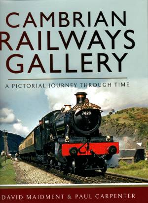 Cambrian Railways Gallery A Pictorial Journey Through Time