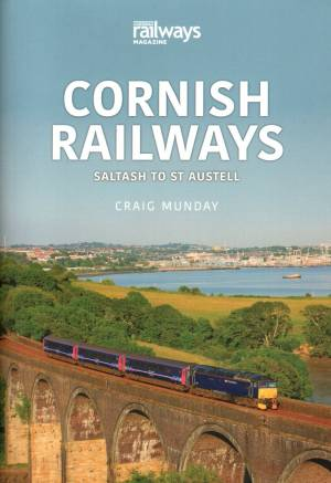 Cornish Railways Saltash to St Austell