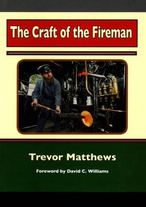 The Craft of the Fireman