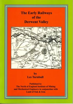 The Early Railways of the Derwent Valley