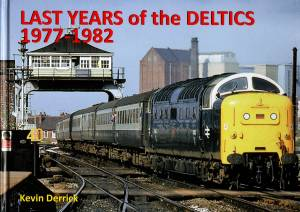 Last Years of the Deltics 1977-1982