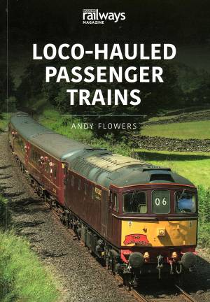 Loco-Hauled Passenger Trains