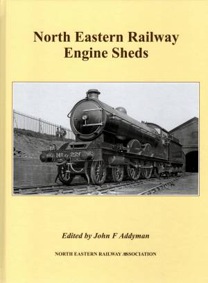 North Eastern Railway Engine Sheds