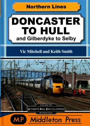 Doncaster To Hull and Gilberdyke to Selby