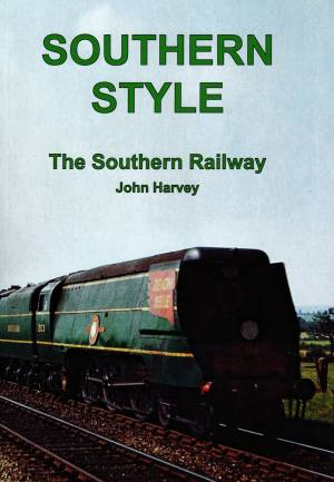 Southern Style The Southern Railway