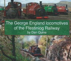 The George England Locomotives of the Ffestiniog Railway