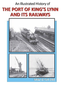 An Illustrated History of the Port of King's Lynn and its Railways