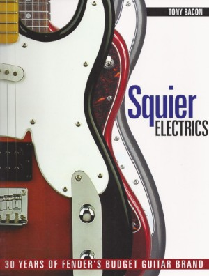 Squier Electrics 30 Years of Fender's Budget Guitar Brand