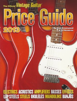 Vintage Guitar Price Guide 2013